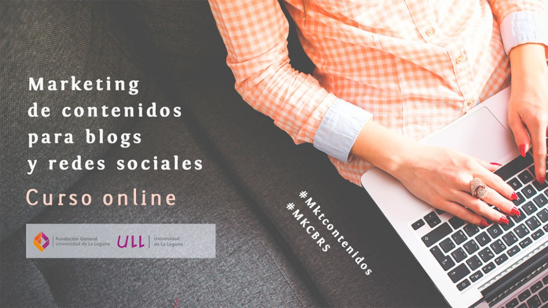 CURSO ONLINE – MARKETING DE CONTENIDOS PARA BLOGS Y REDES
